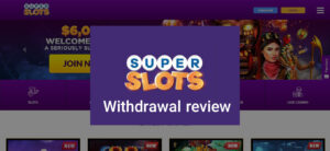 Superslots.ag withdrawal