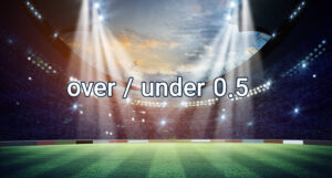 What is over/under 0.5 in soccer betting?