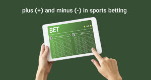 plus (+) and minus (-) in sports betting
